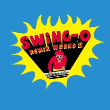 "Release : ""SWING-O remix works2"" 7inch発売!"