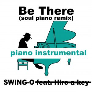 Be There_soul piano remix inst for Band Camp