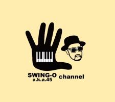 News : SWING-O a.k.a. 45のYouTubeチャンネルをちゃんと更新してますw